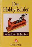 Der Hobbytischler