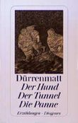 Der Hund / Der Tunnel / Die Panne