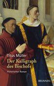 Der Kalligraph des Bischofs