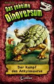 Das geheime Dinoversum - Der Kampf des Ankylosaurus