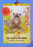 Der kleine Brüllbär