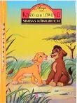 Der König der Löwen 2, Simbas Königreich