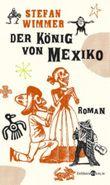 Der König von Mexiko