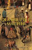 Der Kruppelmacher / the Kruppelmacher