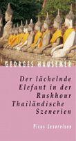 Der lächelnde Elefant in der Rushhour. Thailändische Szenerien