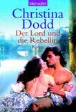 Der Lord und die Rebellin