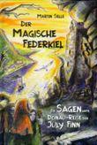 Der magische Federkiel - die SAGENhafte Reise der July Finn
