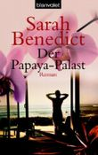 Der Papaya-Palast