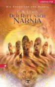 Die Chroniken von Narnia - Der Ritt nach Narnia