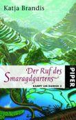 Der Ruf des Smaragdgartens