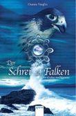 Der Schrei des Falken