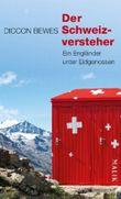 Der Schweizversteher