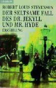 Der seltsame Fall des Doktor Jekyll und Mister Hyde