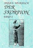 Der Skorpion, Bd.2