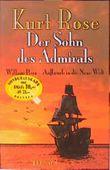 Der Sohn des Admirals. William Penn - Aufbruch in die Neue Welt