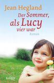 Der Sommer, als Lucy vier war