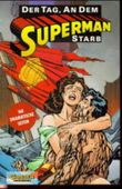 Der Tag, an dem Superman starb