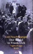 Der Teufel in Frankreich. Tagebuch 1940. Briefe