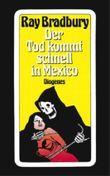 Der Tod kommt schnell in Mexico