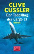 Der Todesflug der Cargo 03