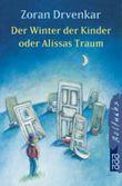 Der Winter der Kinder oder Alissas Traum