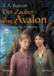 Der Zauber von Avalon. Tl.2