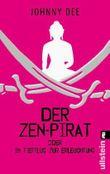 Der Zen-Pirat oder Im Tiefflug zur Erleuchtung