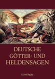 Deutsche Götter- und Heldensagen