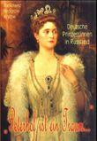 Deutsche Prinzessinnen in Russland