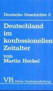 Deutschland Im Konfessionellen Zeitalter
