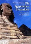 Die ägyptischen Pyramiden