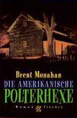 Die amerikanische Polterhexe