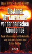 Die Angst der Amerikaner vor der deutschen Atombombe