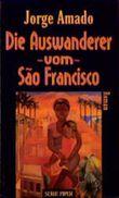 Die Auswanderer vom Sao Francisco