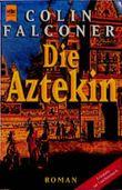 Die Aztekin
