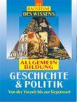 Die Bausteine des Wissens - Geschichte & Politik