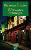 Die besten irischen Weihnachtserzählungen