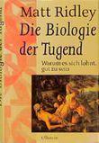 Die Biologie der Tugend
