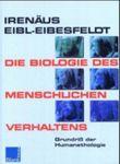 Die Biologie des menschlichen Verhaltens