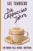 Die Cappuccino- Jahre. Aus dem Tagebuch des Adrian Mole
