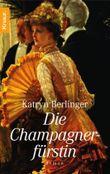 Die Champagnerfürstin