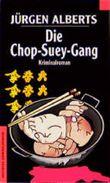 Die Chop-Suey-Gang