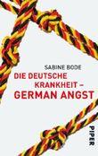 Die deutsche Krankheit – German Angst