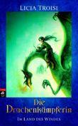 Die Drachenkämpferin - Im Land des Windes