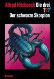 Die drei ??? - Der schwarze Skorpion