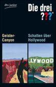Die drei ??? - Geister-Canyon / Schatten über Hollywood
