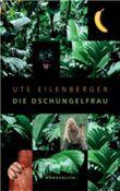 """Buch in der Ähnliche Bücher wie """"Dschungelkind"""" - Wer dieses Buch mag, mag auch... Liste"""