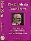 Die Einfalt des Pater Brown. Der Hammer Gottes. Cassette. Detektivgeschichte
