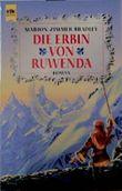 Die Erbin von Ruwenda