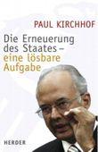 Die Erneuerung des Staates - eine lösbare Aufgabe
